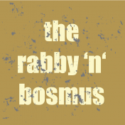 The Rabby 'n' Bosmus