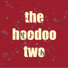 The Hoodoo Two